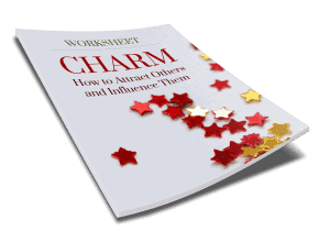 CHARM: How to Attract Others and Influence Them